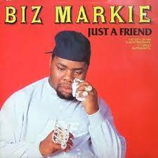 Biz Markie – Just a Friend Lyrics ...