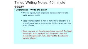 timed writing notes minute essay essay guidelines structuring  timed writing notes 45 minute essay 30 minutes write the essay write a logical