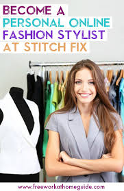 Fashion Stylist Become A Personal Online Fashion Stylist At Stitch Fix