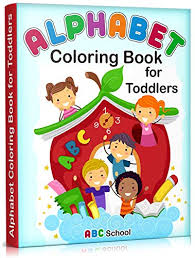 Latin letters in all variations in our collection of coloring pages. Alphabet Coloring Book For Toddlers Alphabet Coloring Book For Kids Toddlers Kindergarten Preschool Toddler Coloring Books Ages 1 3 2 4 3 5 Kindle Edition By School Abc Children Kindle Ebooks Amazon Com