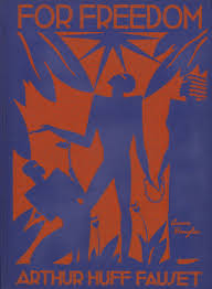 Aaron Douglas: African American Modernist | Cover for Arthur Huff Fauset,  For Freedom: A Biographical Story of the American Negro | Spencer Museum of  Art