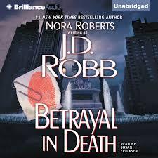 Death In The City Of Light Audiobook Betrayal In Death Audiobook By J D Robb Rakuten Kobo
