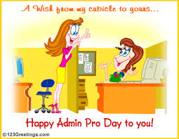 Administative Day Wish From My Cubicle To Yours Free Happy Administrative