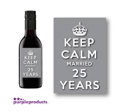 10x Keep Calm 25th Silver Wedding Anniversary Mini Wine Bottle Labels ...