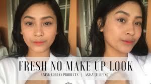 fresh no makeup look korean s filipino