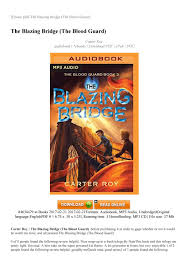 A Bridge To Light Ebook The Blazing Bridge The Blood Guard By Book Action One Issuu