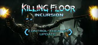 Killing Floor 2 Steam Charts Killing Floor Incursion Appid 690810
