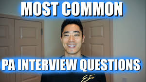 interview physician assistant video on demand physician assistant interview questions
