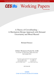 Mechanism Design Theory A Theory Of Crowdfunding A Mechanism Design Approach With