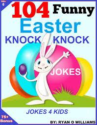 Small Picture Buy 104 Funny Easter Knock Knock Jokes Jokes for Kids The Joke