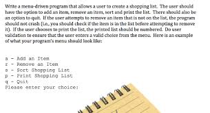 Shopping List Extraordinary Solved Write A Menudriven Program That Allows A User To