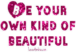 Be Your Own Kind Of Beautiful Quote Meaning Best of Quote Of The Day Love Ambie