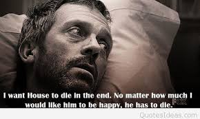 House Quotes Mesmerizing House MD Quotes Images And Photos