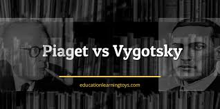 Piaget And Vygotsky Compare And Contrast Chart Piaget Vs Vygotsky Educational Learning Development Toys