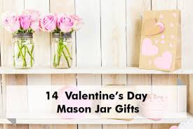 Valentines Day Gifts Adorable 48 Valentines Day Mason Jar Gifts Big R