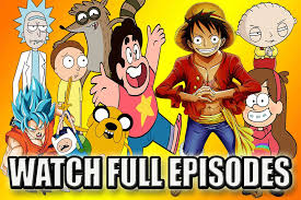 how to watch full episodes of your favorite cartoons anime free