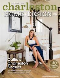 Small Picture Read Online Charleston Home Design Magazine