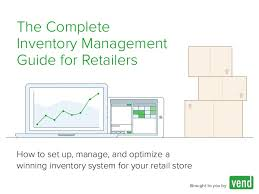 Warehouse Management Process Flow Chart Ppt The Complete Inventory Management Guide For Retailers