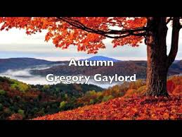 Gregory Gaylord - Autumn - YouTube