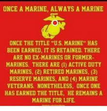 Once A Marine Always A Marine Once A Marine Always A Marine Once The Title Us Marine Has