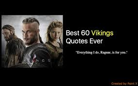 Best 40 Vikings Quotes Ever NSF MUSIC STATION Mesmerizing Viking Love Quotes