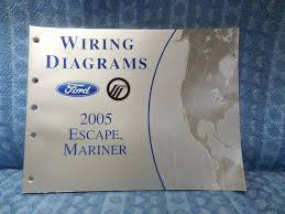 2005 ford escape mercury mariner oem wiring diagrams manual nos 2005 ford escape mercury mariner oem wiring diagrams manual