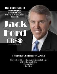 UM Law School, Meek School of Journalism Welcome Jack Ford - Ole Miss News
