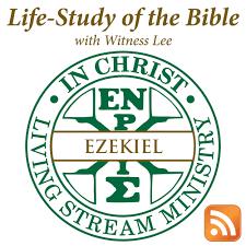 Life-Study of Ezekiel with Witness Lee