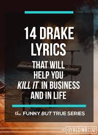 Chart Your Course Quotes 14 Drake Lyrics To Help You Kill It In Business And Life