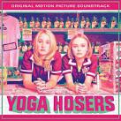 Yoga Hoser [Original Soundtrack]