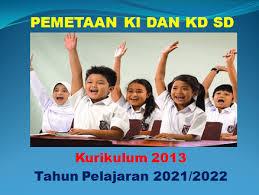 Maybe you would like to learn more about one of these? Pemetaan Ki Dan Kd Kelas 5 Sd K13 Terbaru Tahun Pelajaran 2021 2022