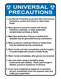 Universal Precautions Sign Nhe 8537 Medical Facility Home