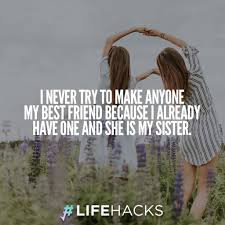 Best Sister Quotes Delectable 48 Sister Quotes That Will Make You Hug Your Sister Tight
