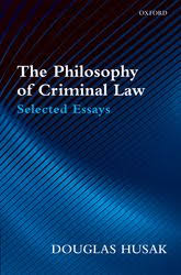 philosophy of criminal law selected essays oxford scholarship the philosophy of criminal law selected essays
