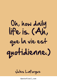 Quotes Daily Life Adorable Download Daily Life Quotes Ryancowan Quotes