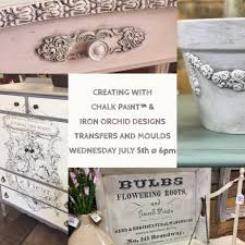 Iron Orchid Designs Creating With Iron Orchid Designs Transfers Moulds The Painted Bench Hamilton
