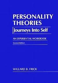 personality theories personality theories journeys into self an experiential workbook