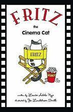 Fritz the Cinema Cat-ExLibrary 9781425105136 | eBay
