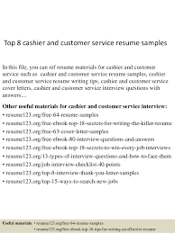 Top   cashier and customer service resume samples SlideShare