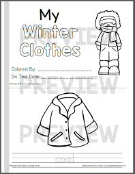 Parents can print these winter coloring pages for kids at home. Winter Coloring Pages My Winter Clothes Mamas Learning Corner
