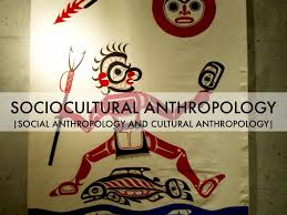 anthropology by karla go sociocultural anthropology