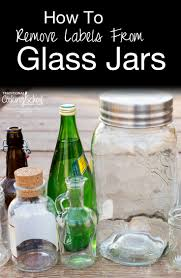 how to remove labels from glass jars i like to collect jars and reuse them