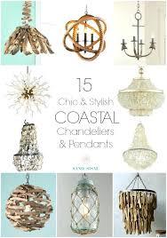 beach house chandelier best coastal lighting ideas on light fixtures style pendant and currey beachhouse beach house chandelier