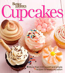Small Picture Better Homes and Gardens Cupcakes More than 100 sweet and simple