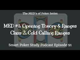 Preflop Calling Range Chart Developing Logical Pre Flop Cold Calling Ranges Poker Podcast 91
