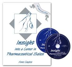 How To Get Into Pharmaceutical Sales 9780966512182 Insight Into A Career In Pharmaceutical Sales