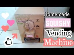 How To Make A Squishy Vending Machine Unique Homemade Squishy Vending Machine YouTube