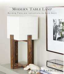 build this diy modern table lamp building plans and instructions by build basic