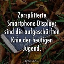Zersplitterte Smartphone Display Sind Kaufdex Lustige Sprüche