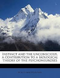Biological Theory Instinct And The Unconscious A Contribution To A Biological